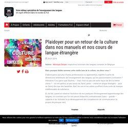 Plaidoyer pour un retour de la culture dans nos manuels et nos cours de langue étrangère