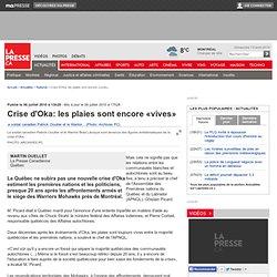 Crise d'Oka: les plaies sont encore «vives»