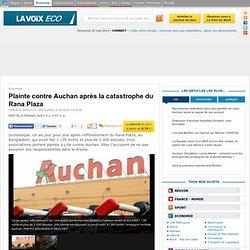 Plainte contre Auchan après la catastrophe du Rana Plaza - Economie