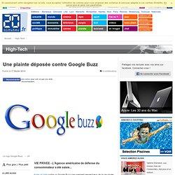 Une plainte déposée contre Google Buzz