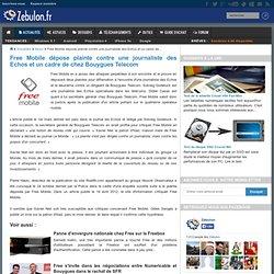 Free Mobile dépose plainte contre une journaliste des Echos et un cadre de chez Bouygues Telecom