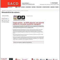 Copie privée : la SAA dépose une plainte contre le nouveau système espagnol