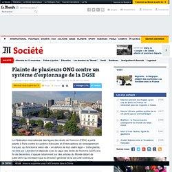 Plainte de plusieurs ONG contre un système d'espionnage de la DGSE