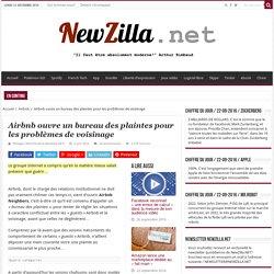 Airbnb ouvre un bureau des plaintes pour les problèmes de voisinage - NewZilla.NET