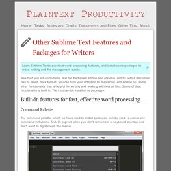 Other Sublime Text Features and Packages for Writers
