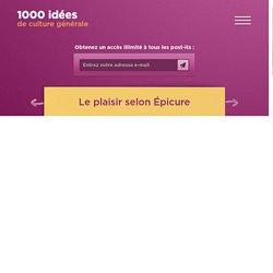 Le plaisir selon Épicure - 1000 idées de culture générale1000 idées de culture générale