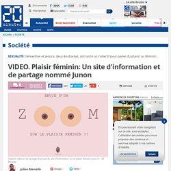 VIDEO. Plaisir féminin: Un site d'information et de partage nommé Junon