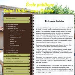 Ecrire pour le plaisir - Site de l'école publique de Saint-Didier-sous-Riverie