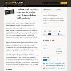 Hoe hoger de nieuwswaarde van een persbericht, hoe groter de kans op knip-en-plakjournalistiek - Onderzoek