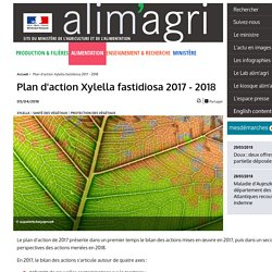 MAA 05/04/18 Plan d'action Xylella fastidiosa 2017 - 2018