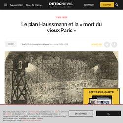 Le plan Haussmann et la «mort du vieux Paris»