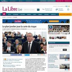 Le plan Juncker joue la carte du risque