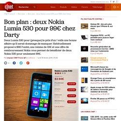 Bon plan : deux Nokia Lumia 530 pour 99€ chez Darty