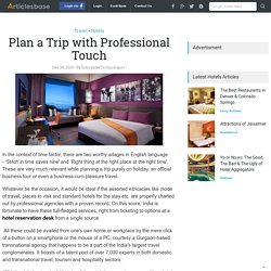 Plan a Trip with Professional Touch