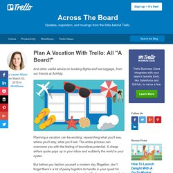 "Plan A Vacation With Trello: All ""A Board!"""