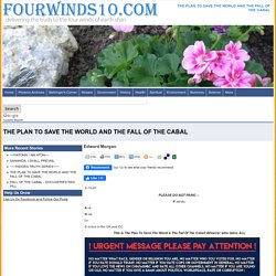 THE PLAN TO SAVE THE WORLD AND THE FALL OF THE CABAL >> Four Winds 10 - Truth Winds