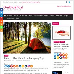 How to Plan Your First Camping Trip