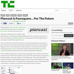 Plancast Is Foursquare… For The Future