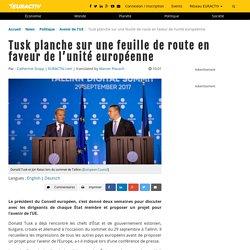 Tusk planche sur une feuille de route en faveur de l'unité européenne – EURACTIV.fr