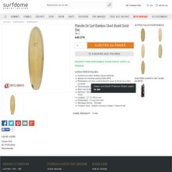 Planche de Surf Bamboo Short Board Circle One - 7ft 3