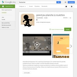 grand jeu planche à roulettes – Applications Android sur Google Play