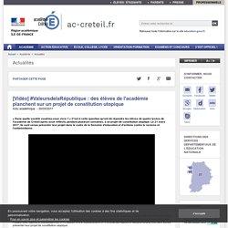 [Vidéo] #ValeursdelaRépublique : des élèves de l'académie planchent sur un projet de constitution utopique - ac-creteil.fr