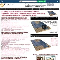 Plancher chauffant Caleosol eco+ isolant fibre de bois rigide Pavatex