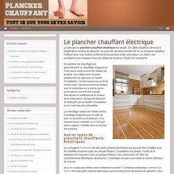 Le plancher chauffant électrique