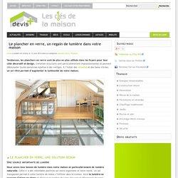 Plancher en verre : le sol vitré illumine votre maison