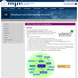 YAGO - D5: Databases and Information Systems (Max-Planck-Institut für Informatik)