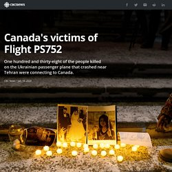 Iran plane crash: What we know about Canada's victims of Flight PS752