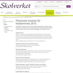 Planerade moduler för höstterminen 2015