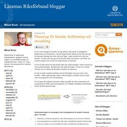 Planering för lärande, bedömning och utveckling - Mikael Bruér