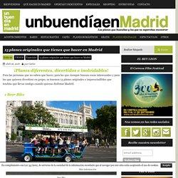 15 planes originales que tienes que hacer en Madrid