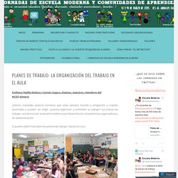 Planes de trabajo: la organización del trabajo en el aula