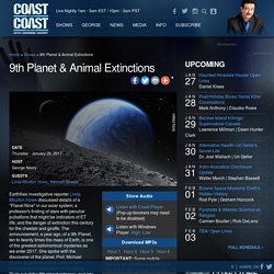 9th Planet & Animal Extinctions - Shows