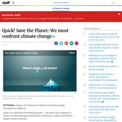 Quick! Save the Planet: We must confront climate change