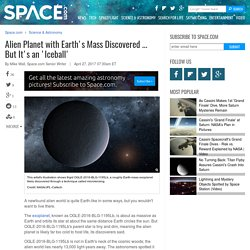 Alien Planet with Earth's Mass Discovered ... But It's an 'Iceball'