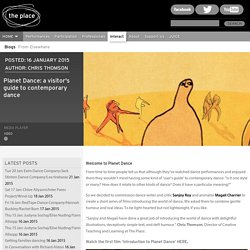 Planet Dance: a visitor's guide to contemporary dance