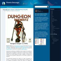 Planeta Dezcargaz: Dungeon Keeper 2 [DD] [Español] [Full] [MF]