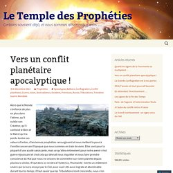 Vers un conflit planétaire apocalyptique !