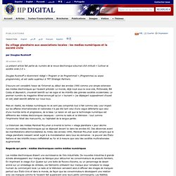 Du village planétaire aux associations locales: les medias numériques et la société civile
