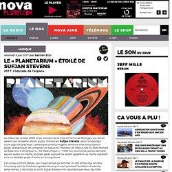 Le «Planetarium» étoilé de Sufjan Stevens