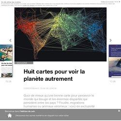 Huit cartes pour voir la planète autrement - Edition du soir Ouest France - 02/11/2017