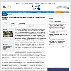 Rio +20: SOS planète en détresse. Relisez le chat en direct de Rio