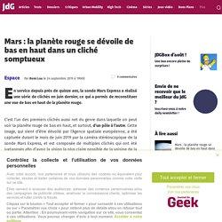 Mars : la planète rouge se dévoile de bas en haut dans un cliché somptueux