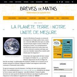 La planète Terre unité de mesure mathématique