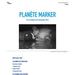 Planète Marker - Dossier pédagogique - Centre Pompidou