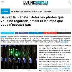 Sauvez la planète : Jetez les photos que vous ne regardez jamais et les mp3 que vous n'écoutez pas