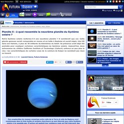 Planète X : à quoi ressemble la neuvième planète du Système solaire ?